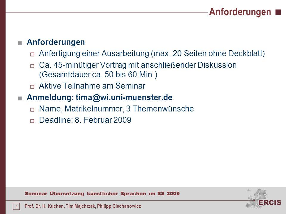 3 Seminar Übersetzung künstlicher Sprachen im SS 2009 Prof. Dr. H. Kuchen, Tim Majchrzak, Philipp Ciechanowicz Allgemeines Diplomseminar im Bereich In