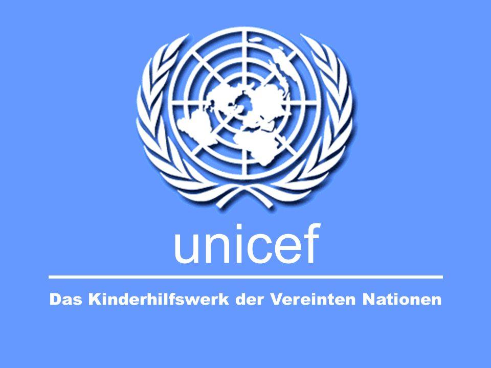 unicef Die Unicef ist das Kinderhilfswerk der Vereinten Nationen.