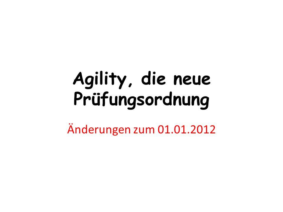 Agility, die neue Prüfungsordnung Änderungen zum 01.01.2012