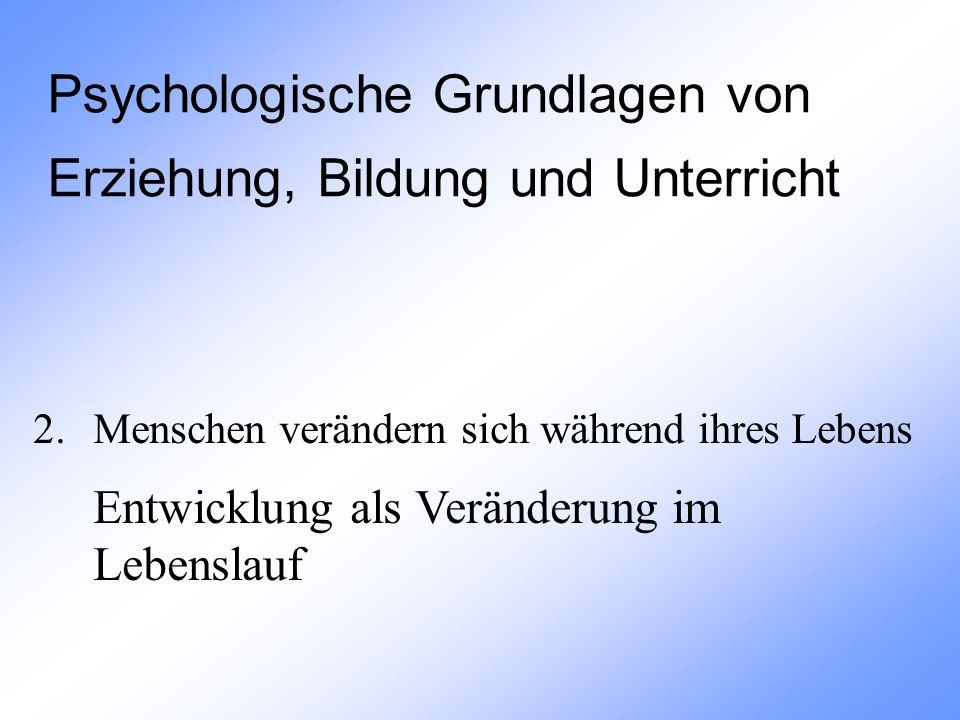 2.3.3 Entwicklungsaufgaben Entwicklungsaufgaben nach Havighurst, 1980 (Auszüge aus Oerter, 1998, S.