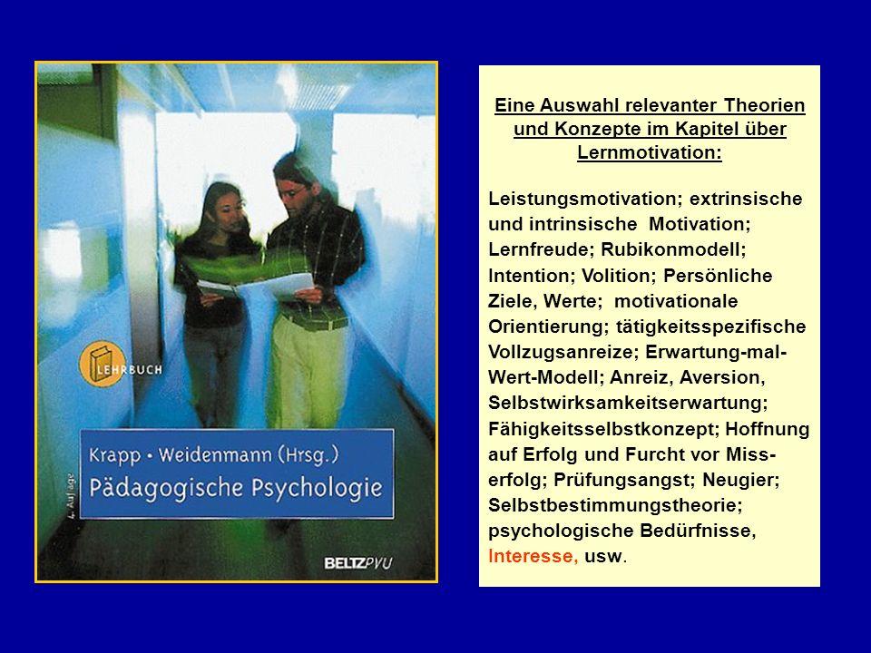 Welche Bedeutung hat die Interessentheorie für die pädagogisch-psychologische Motivationsforschung.