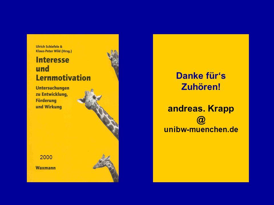 Danke fürs Zuhören! andreas. Krapp @ unibw-muenchen.de 2000