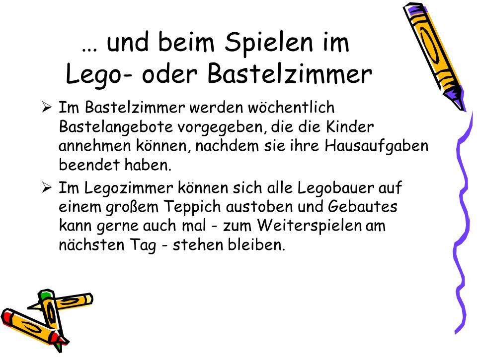 … und beim Spielen im Lego- oder Bastelzimmer Im Bastelzimmer werden wöchentlich Bastelangebote vorgegeben, die die Kinder annehmen können, nachdem si