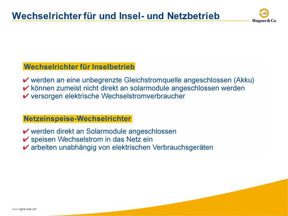 www.wagner-solar.com Wechselrichter für und Insel- und Netzbetrieb