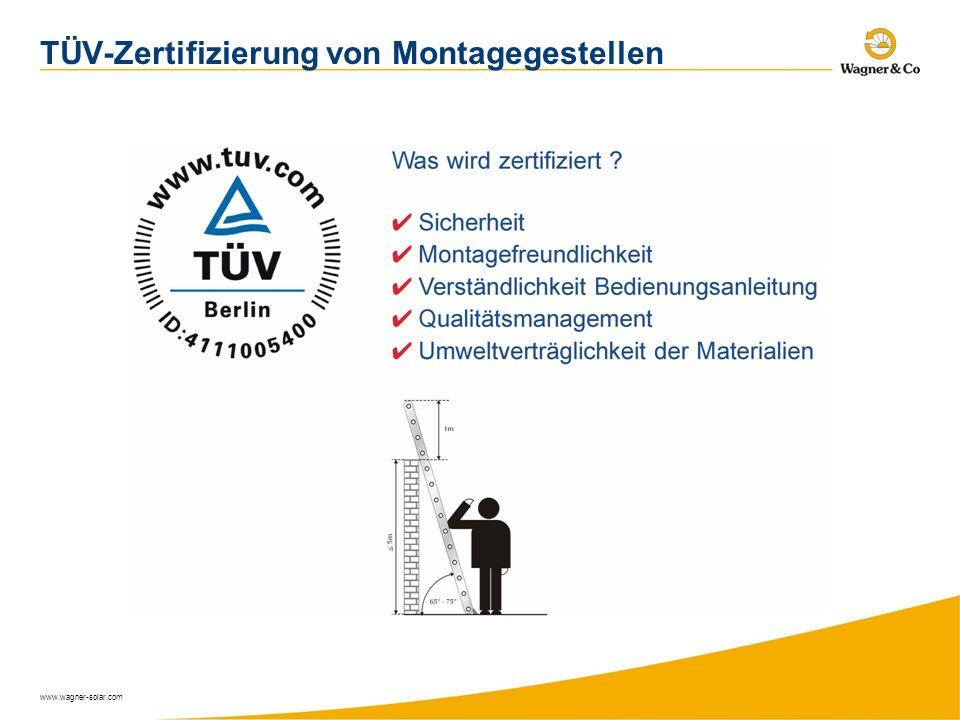 www.wagner-solar.com TÜV-Zertifizierung von Montagegestellen