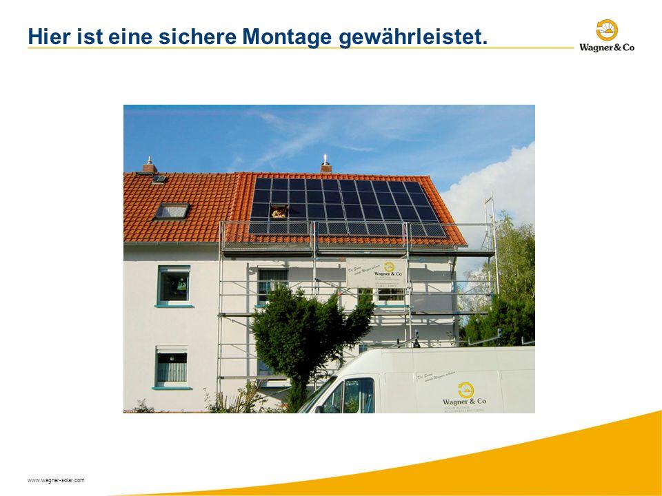 www.wagner-solar.com Hier ist eine sichere Montage gewährleistet.