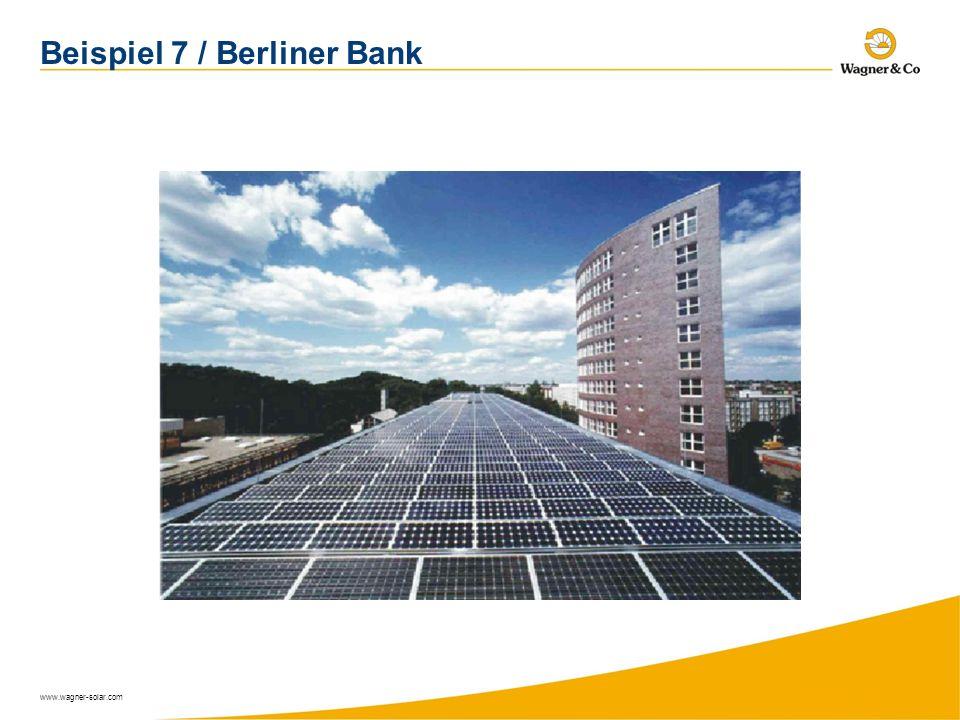 www.wagner-solar.com Beispiel 7 / Berliner Bank