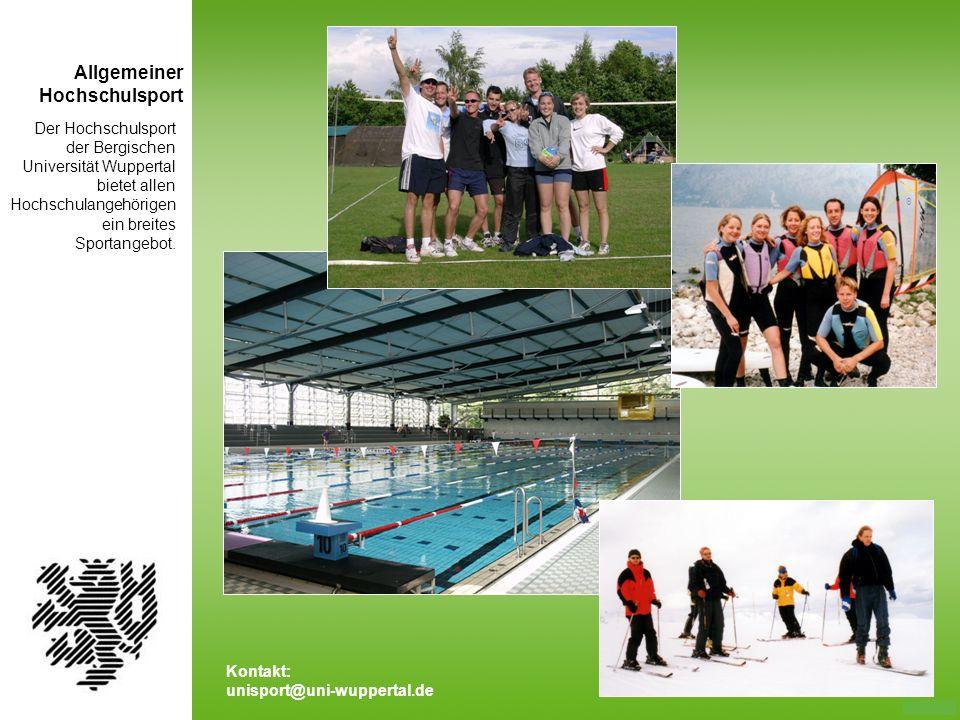 Der Hochschulsport der Bergischen Universität Wuppertal bietet allen Hochschulangehörigen ein breites Sportangebot. Allgemeiner Hochschulsport Kontakt