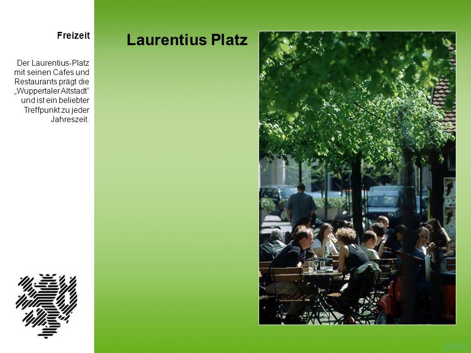 Der Laurentius-Platz mit seinen Cafes und Restaurants prägt die Wuppertaler Altstadt und ist ein beliebter Treffpunkt zu jeder Jahreszeit. Laurentius