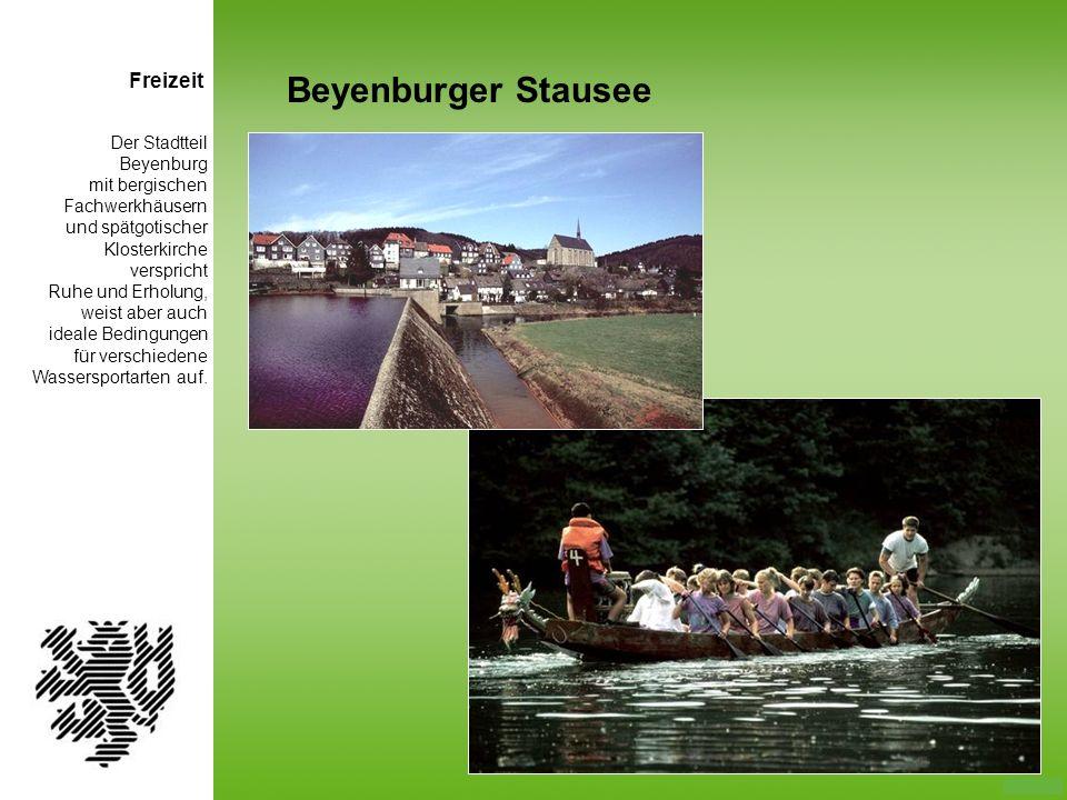 Der Stadtteil Beyenburg mit bergischen Fachwerkhäusern und spätgotischer Klosterkirche verspricht Ruhe und Erholung, weist aber auch ideale Bedingunge
