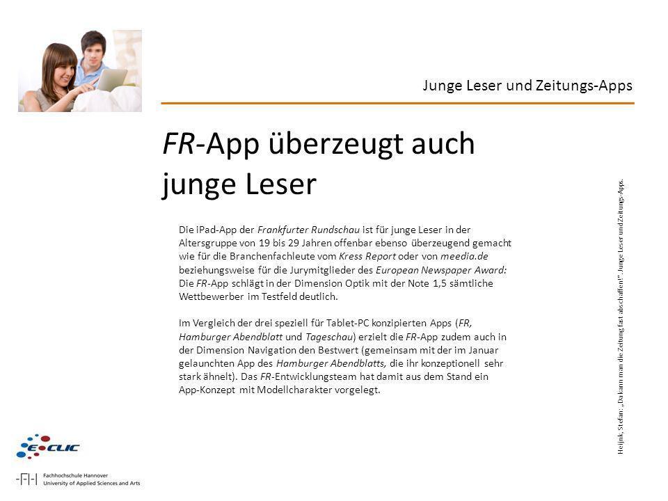 FR-App überzeugt auch junge Leser Die iPad-App der Frankfurter Rundschau ist für junge Leser in der Altersgruppe von 19 bis 29 Jahren offenbar ebenso