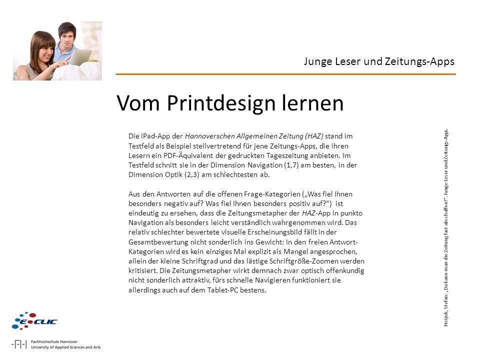 Vom Printdesign lernen Die iPad-App der Hannoverschen Allgemeinen Zeitung (HAZ) stand im Testfeld als Beispiel stellvertretend für jene Zeitungs-Apps,