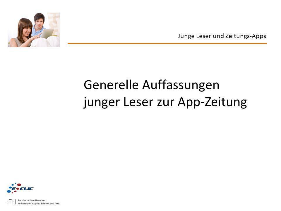 Generelle Auffassungen junger Leser zur App-Zeitung Junge Leser und Zeitungs-Apps
