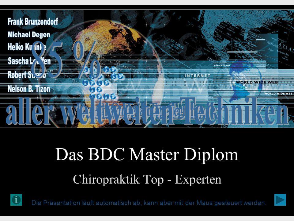 Das BDC Master Diplom Chiropraktik Top - Experten Die Präsentation läuft automatisch ab, kann aber mit der Maus gesteuert werden.