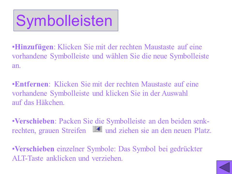 Der Bildschirm, allgemein Alle Symbolleisten können ganz leicht hinzu- gefügt, entfernt oder verschoben werden MenüleisteStandardleisteFormatleisteAni