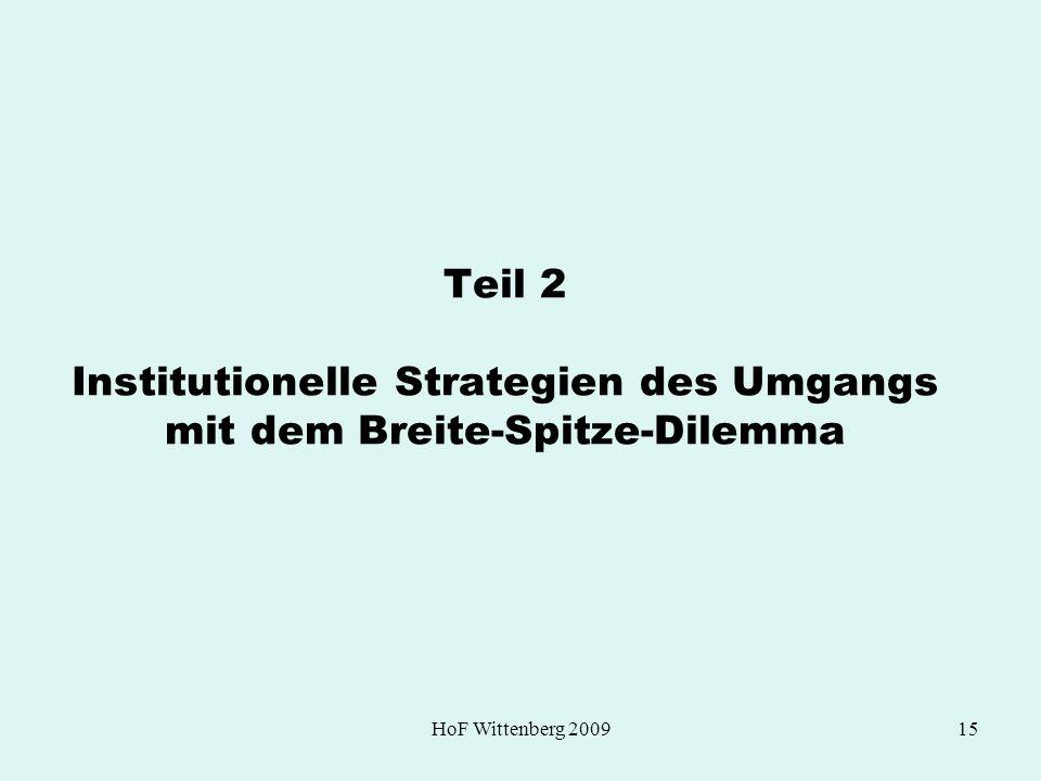 HoF Wittenberg 200915 Teil 2 Institutionelle Strategien des Umgangs mit dem Breite-Spitze-Dilemma