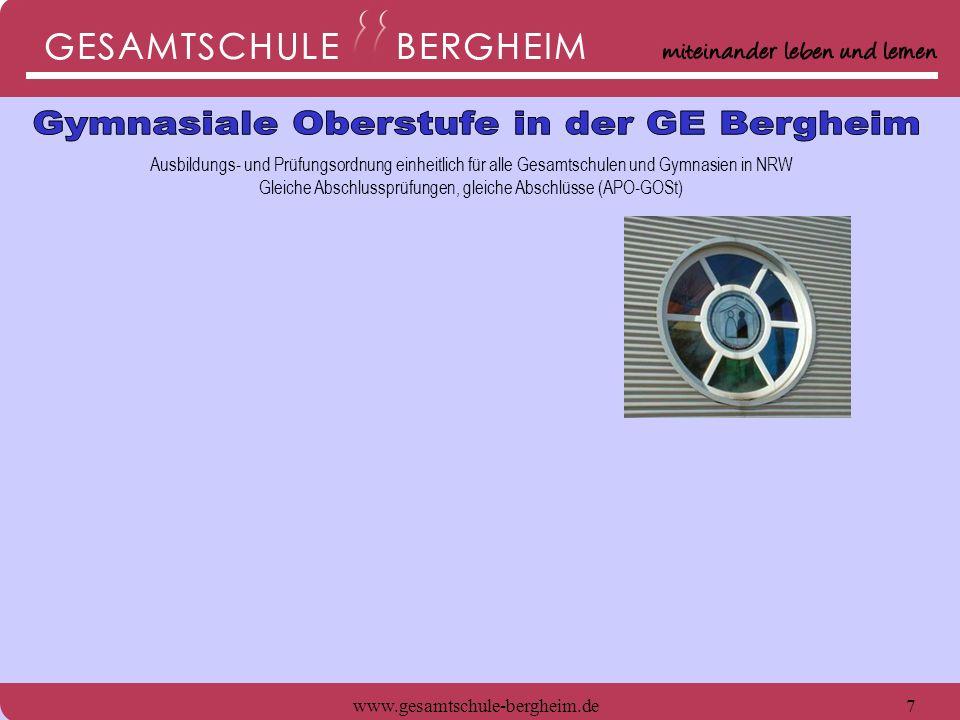 7 Ausbildungs- und Prüfungsordnung einheitlich für alle Gesamtschulen und Gymnasien in NRW Gleiche Abschlussprüfungen, gleiche Abschlüsse (APO-GOSt)