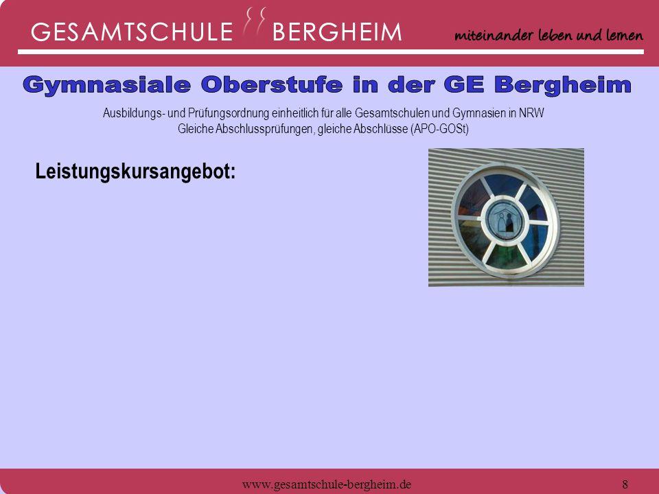 www.gesamtschule-bergheim.de8 Ausbildungs- und Prüfungsordnung einheitlich für alle Gesamtschulen und Gymnasien in NRW Gleiche Abschlussprüfungen, gle