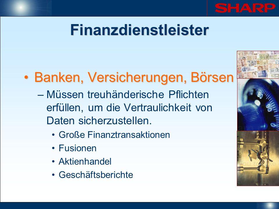 Finanzdienstleister Banken, Versicherungen, BörsenBanken, Versicherungen, Börsen –Müssen treuhänderische Pflichten erfüllen, um die Vertraulichkeit vo