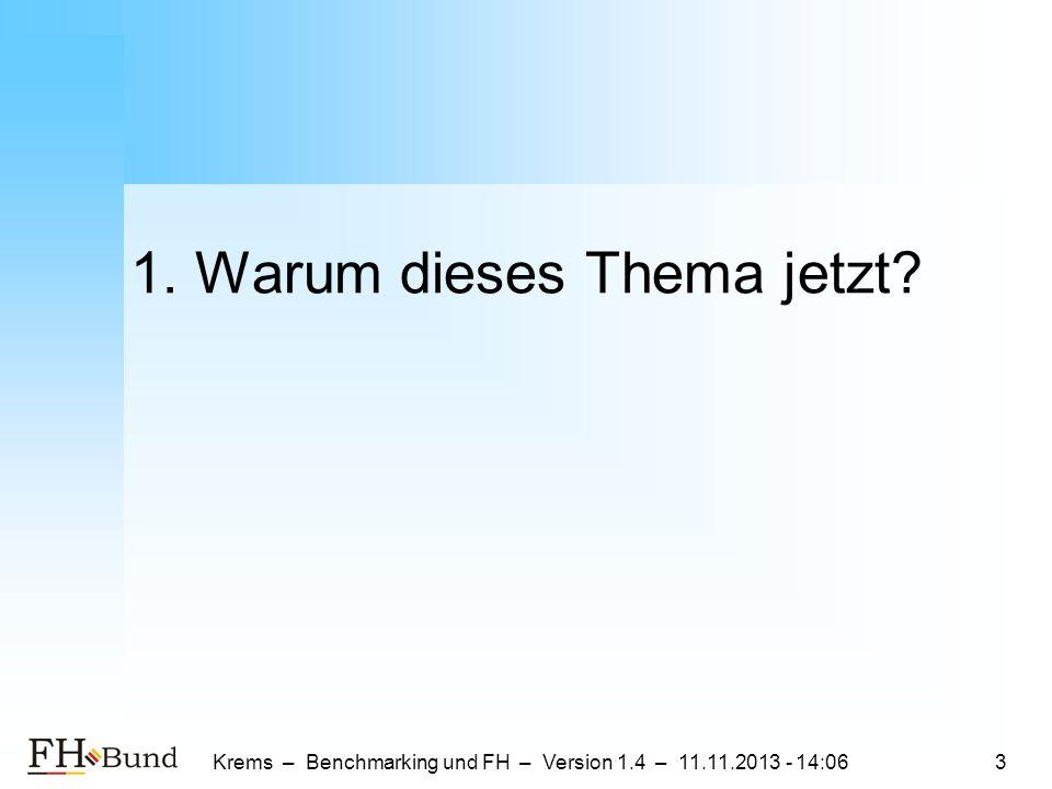 Krems – Benchmarking und FH – Version 1.4 – 11.11.2013 - 14:084 Probleme von Benchmarking 1.Vergleichspartner: Ein anderer Saftladen.