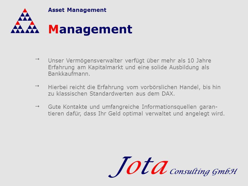 Management Unser Vermögensverwalter verfügt über mehr als 10 Jahre Erfahrung am Kapitalmarkt und eine solide Ausbildung als Bankkaufmann. Hierbei reic