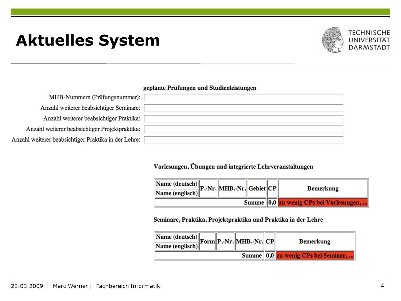 15 23.03.2009 | Marc Werner | Fachbereich Informatik Flexible Darstellung Darstellung wird im Regelwerk festgelegt Flexible Anpassung an definierte Mengen Gruppierung von gewählten Veranstaltungen möglichen Veranstaltungen Als Regelobjekt realisiert Methode: defineView()