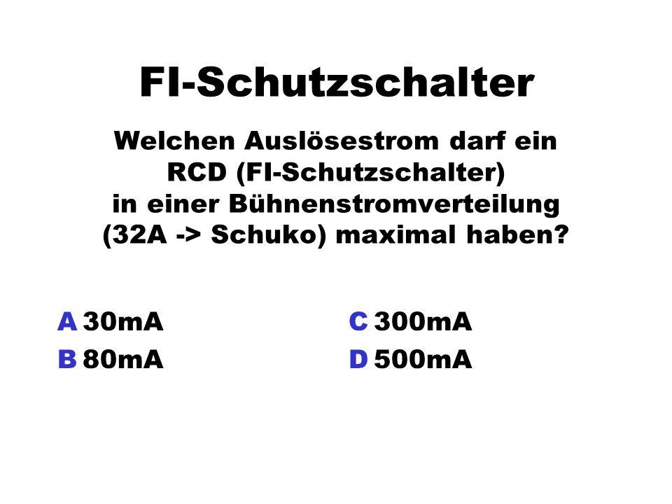 FI-Schutzschalter Welchen Auslösestrom darf ein RCD (FI-Schutzschalter) in einer Bühnenstromverteilung (32A -> Schuko) maximal haben? A30mA B80mA C300