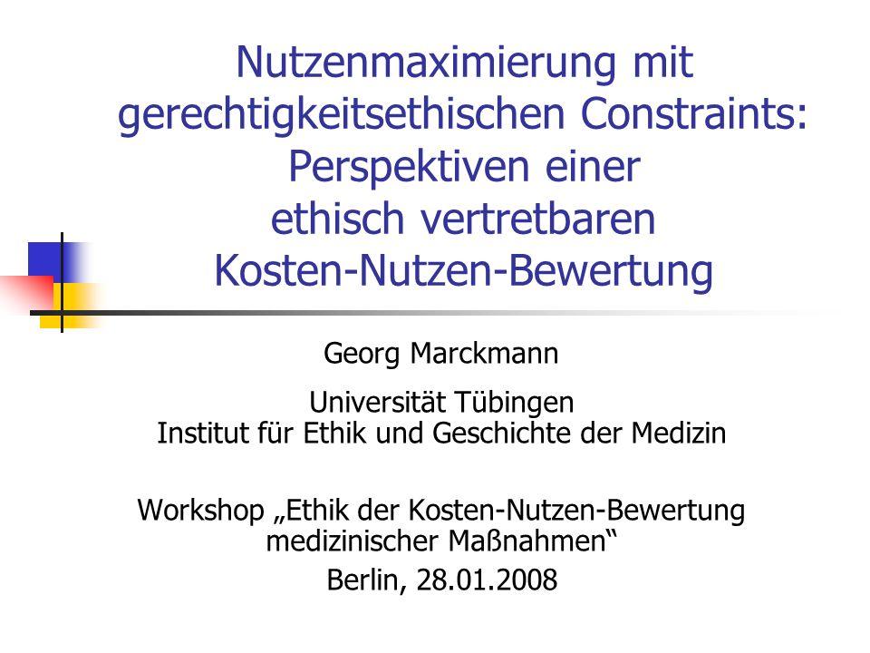 Gliederung Ethische Ausgangsthesen zur Kosten-Nutzen- Bewertung (KNB) Kriterien einer ethisch vertretbaren KNB Formale & Materiale Gerechtigkeitskriterien Ebenen der Kosten-Nutzen-Bewertung Makroebene (indikationsübergreifend) Mesoebene (indikationsspezifisch) Mikroebene (Einzelfall) Indikationsübergreifende (ethische) Implikationen der indikationsspezifischen KNB Ethische Leitfragen für den Workshop
