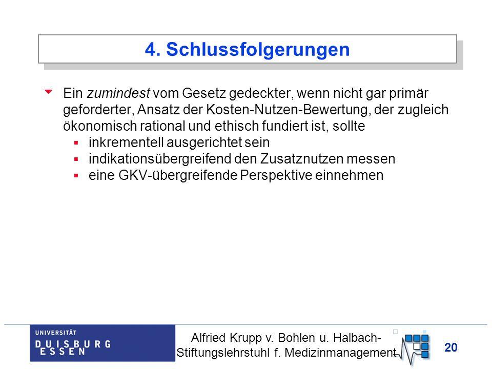 20 4. Schlussfolgerungen Ein zumindest vom Gesetz gedeckter, wenn nicht gar primär geforderter, Ansatz der Kosten-Nutzen-Bewertung, der zugleich ökono