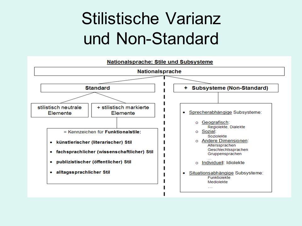 Stilistische Varianz und Non-Standard