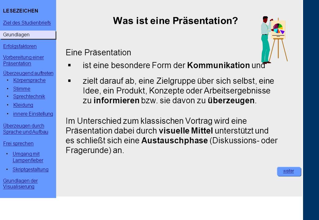 Was ist eine Präsentation? Eine Präsentation Im Unterschied zum klassischen Vortrag wird eine Präsentation dabei durch visuelle Mittel unterstützt und