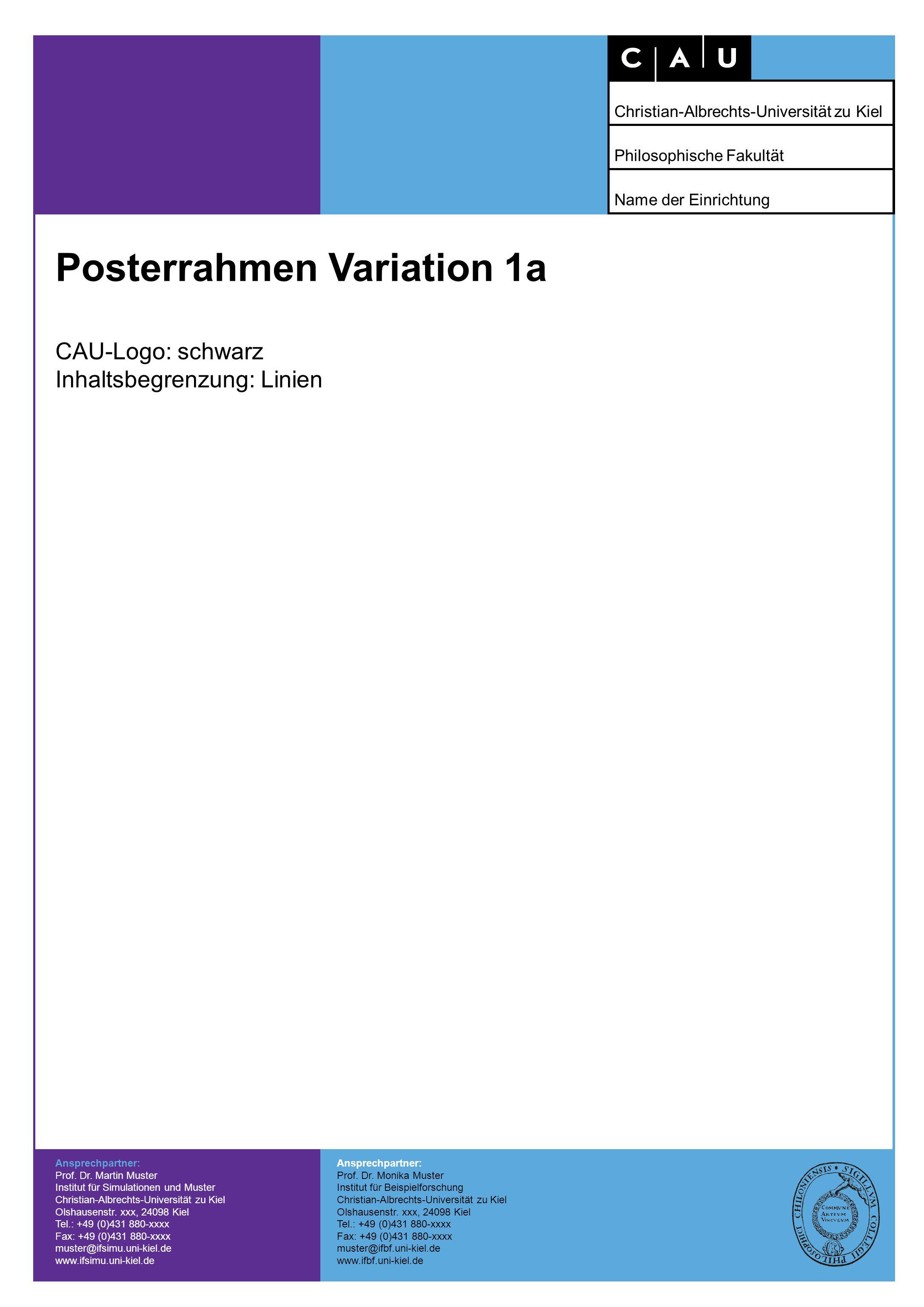 Posterrahmen Variation 1b CAU-Logo: lila Inhaltsbegrenzung: Linien Ansprechpartner: Prof.