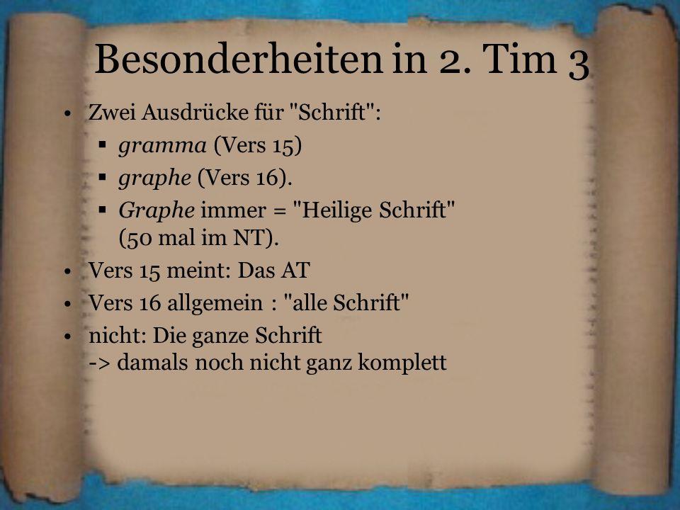 Besonderheiten in 2. Tim 3 Zwei Ausdrücke für
