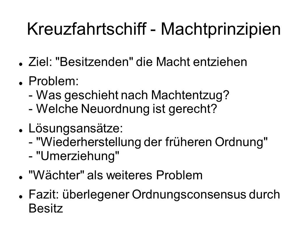 Kreuzfahrtschiff - Machtprinzipien 2.