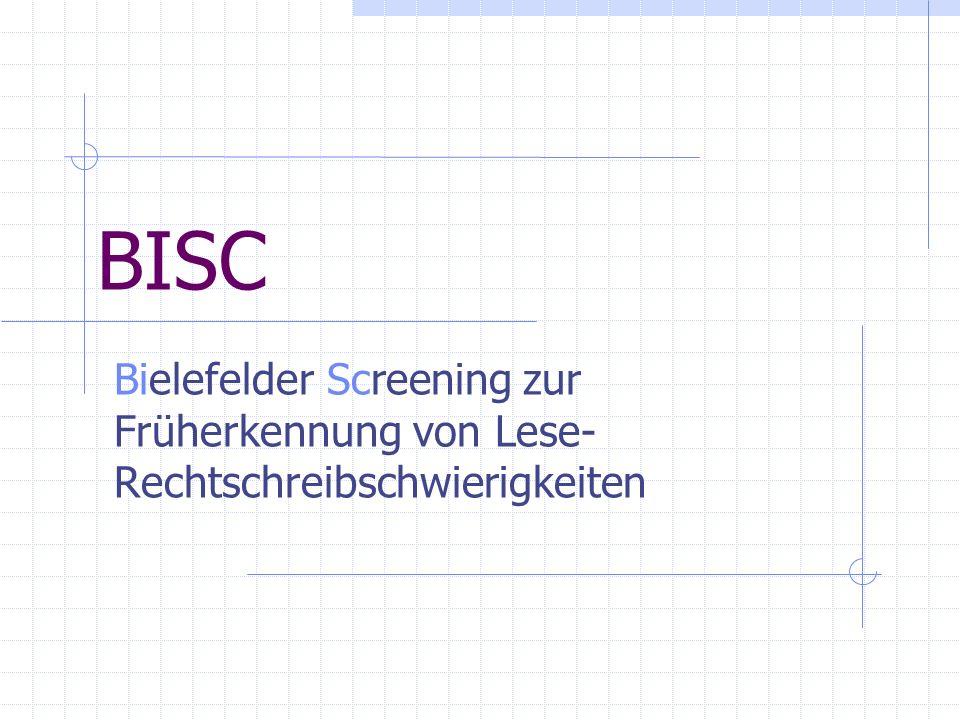 BISC Bielefelder Screening zur Früherkennung von Lese- Rechtschreibschwierigkeiten