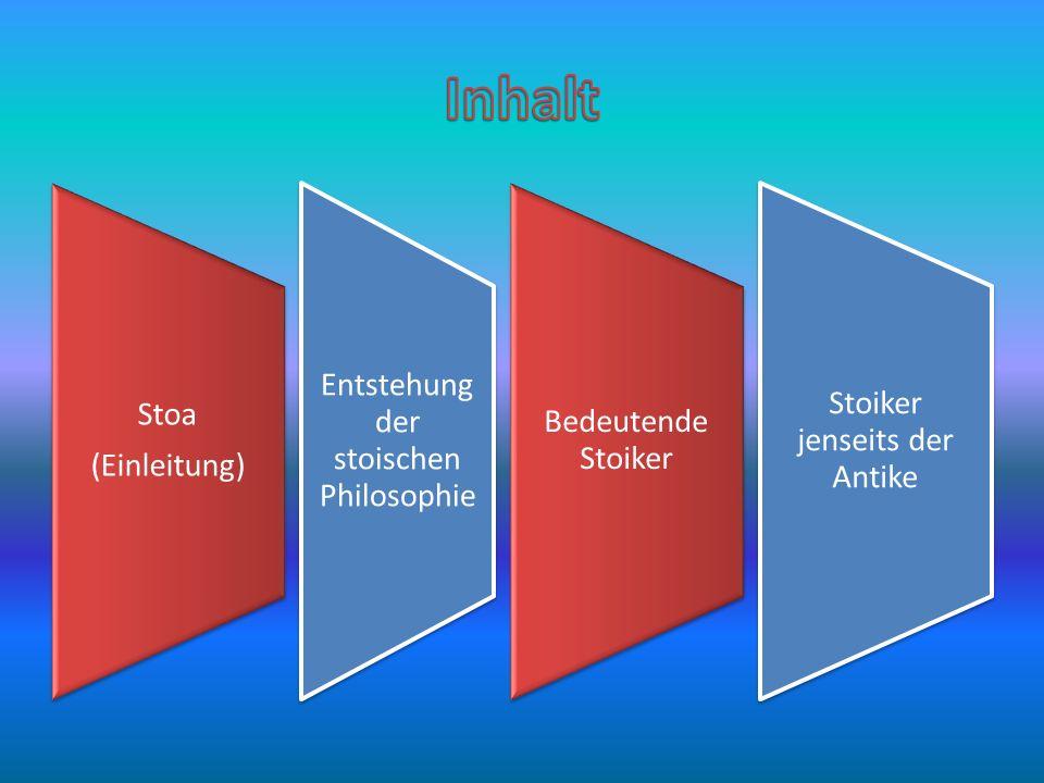Stoa ist eines der wirkungsmächtigsten philosophischen Lehrgebäude in der abendländischen Geschichte.