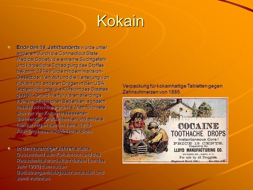 Kokain Ende des 19. Jahrhunderts wurde unter anderem durch die Connecticut State Medical Society die extreme Suchtgefahr und körperliche Schädigung de