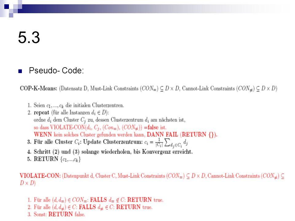 5.3 Pseudo- Code: