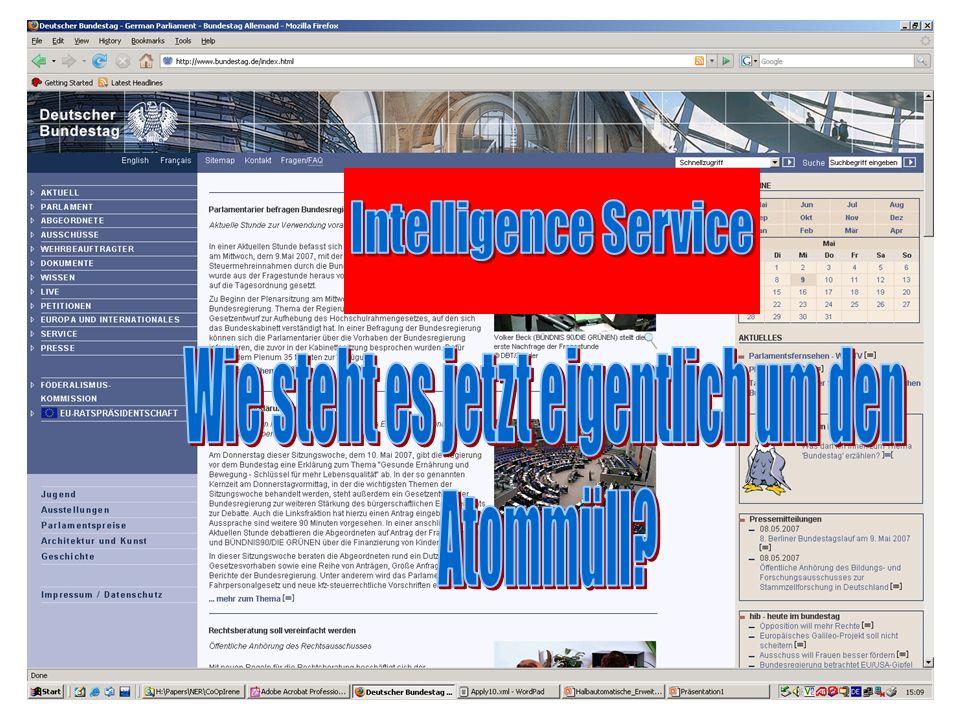 Intelligence Service Zusammenhänge zwischen Dokumenten: –Firmen wollen ihre Konkurrenz beobachten. –Anleger wollen eine Entwicklung verfolgen. –Bürger