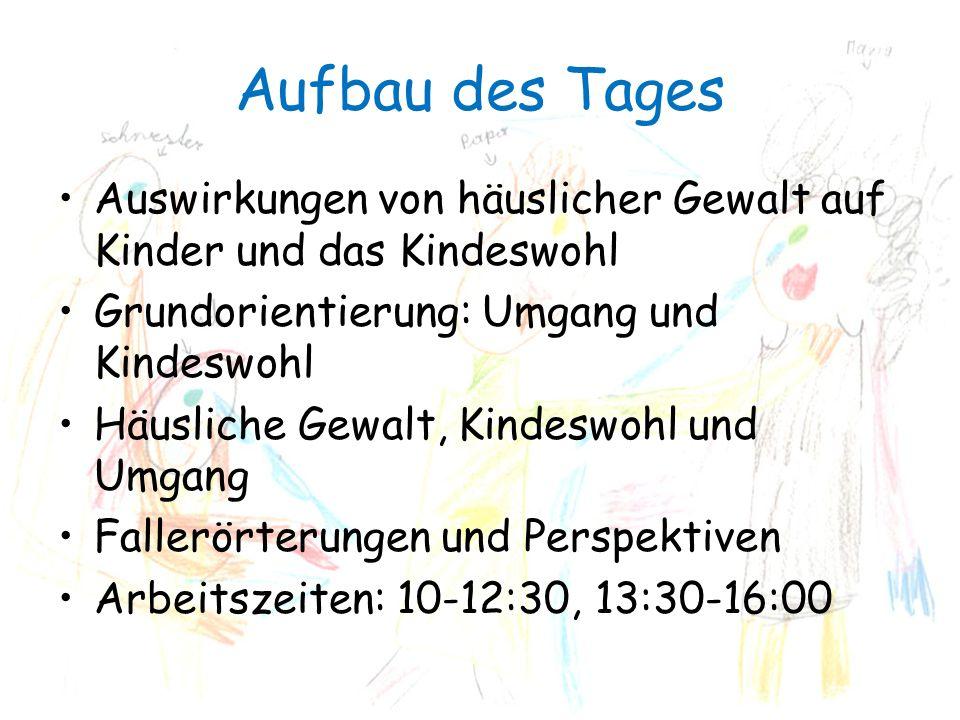 Umgang und Kindeswohl Zum Kindeswohl gehört in der Regel der Umgang mit beiden Elternteilen (§1626 Abs.
