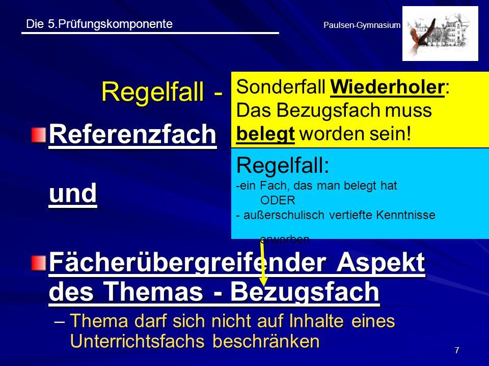 Die 5.Prüfungskomponente Paulsen-Gymnasium 28 Prüfungsablauf und Bewertung Mögliche Medien der Präsentation: Vortrag mit Thesenpapier OH-FolienWandtafelExperiment Powerpoint-Präsentation o.