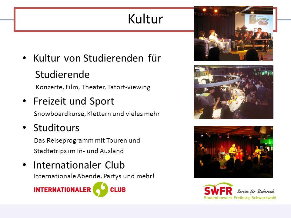 Kultur Kultur von Studierenden für Studierende Konzerte, Film, Theater, Tatort-viewing Freizeit und Sport Snowboardkurse, Klettern und vieles mehr Stu
