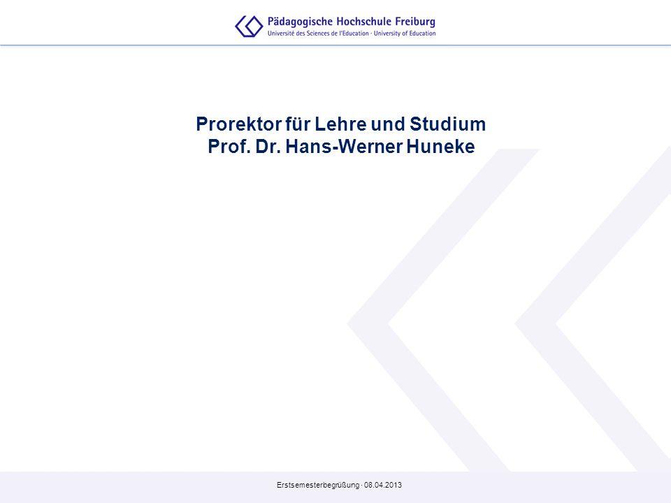 Prorektor für Lehre und Studium Prof. Dr. Hans-Werner Huneke
