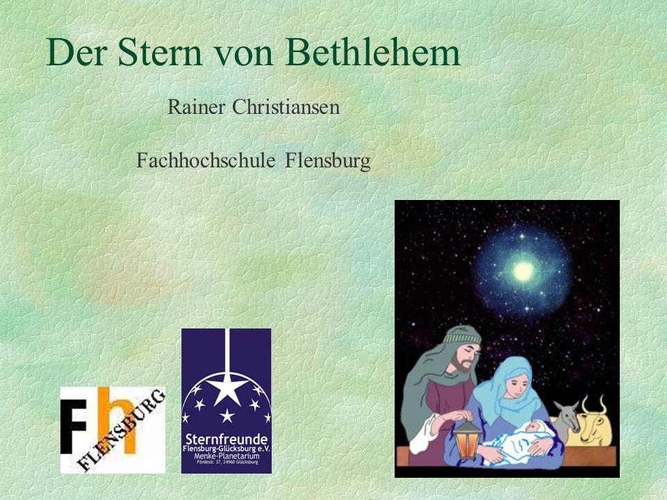 Der Stern von Bethlehem Rainer Christiansen Fachhochschule Flensburg