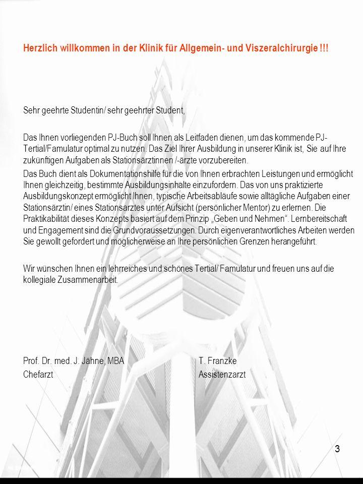 3 Herzlich willkommen in der Klinik für Allgemein- und Viszeralchirurgie !!.