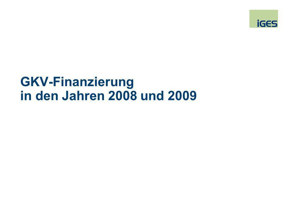 GKV-Finanzierung in den Jahren 2008 und 2009