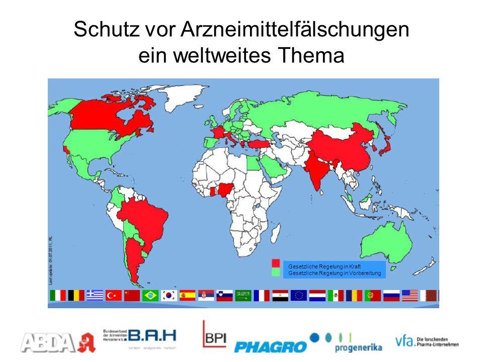 Schutz vor Arzneimittelfälschungen ein weltweites Thema Gesetzliche Regelung in Kraft Gesetzliche Regelung in Vorbereitung