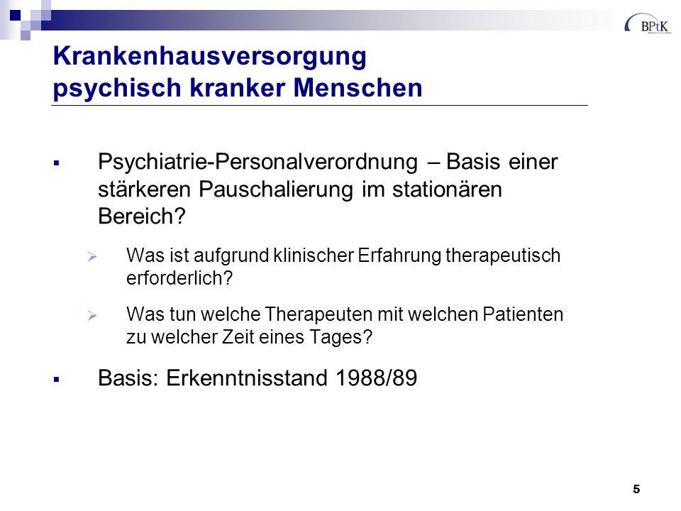 5 Psychiatrie-Personalverordnung – Basis einer stärkeren Pauschalierung im stationären Bereich? Was ist aufgrund klinischer Erfahrung therapeutisch er