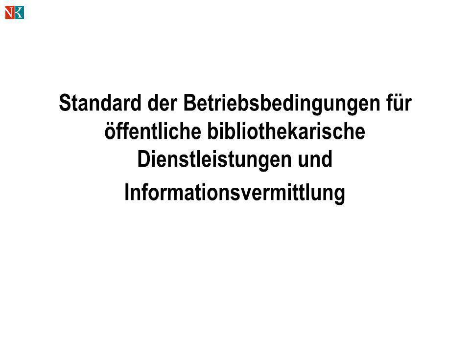 Standard der Betriebsbedingungen für öffentliche bibliothekarische Dienstleistungen und Informationsvermittlung
