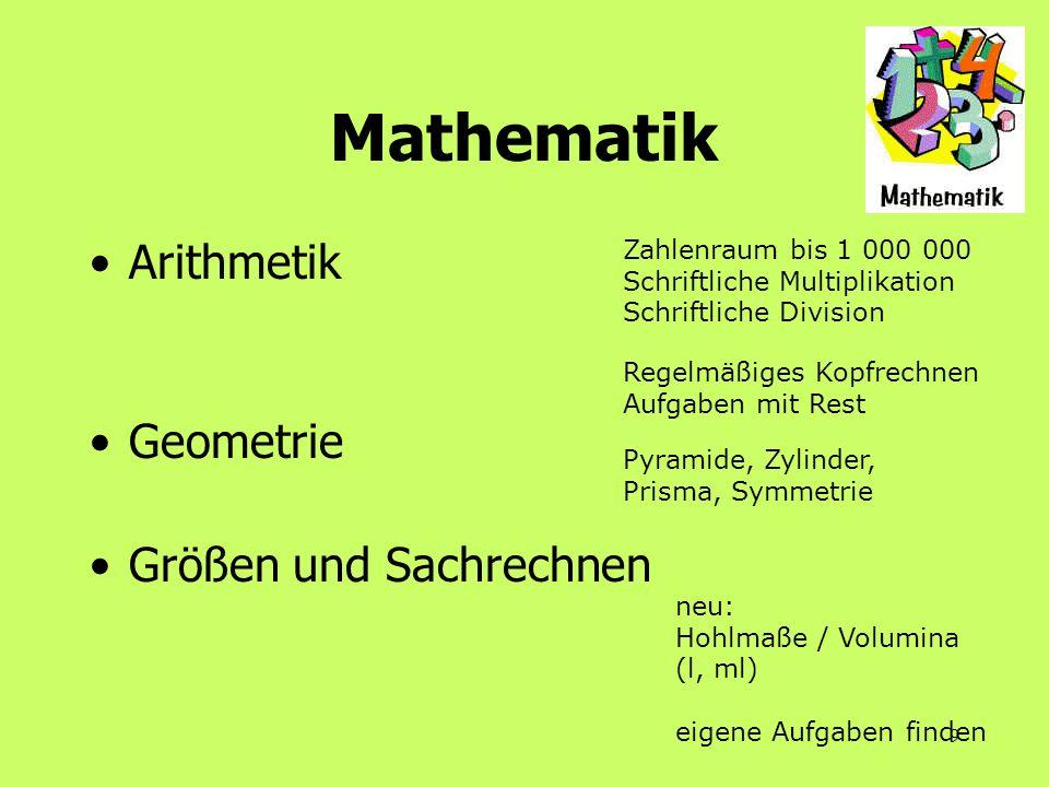 9 Mathematik Arithmetik Geometrie Größen und Sachrechnen Zahlenraum bis 1 000 000 Schriftliche Multiplikation Schriftliche Division Regelmäßiges Kopfr